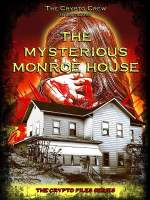 The Mysterious Monroe House