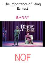 The Importance of Being Earnest - BARRY