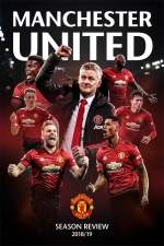 Manchester United Season Review 2018-19