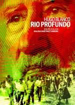 Hugo Blanco, río profundo