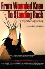 From Wounded Knee to Standing Rock: A Reporter's Journey