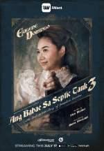 Ang Babae Sa Septic Tank 3: The Real Untold Story of Josephine Bracken