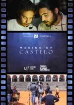 Making Of Castelo