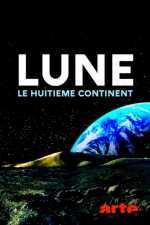 Lune : le huitième continent