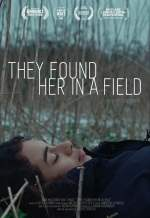 They Found Her In a Field
