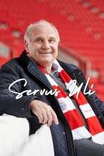 Servus Uli – Ein Leben für den FC Bayern