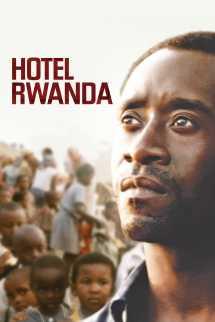 Hotel Rwanda - 2004 Movie Terry George