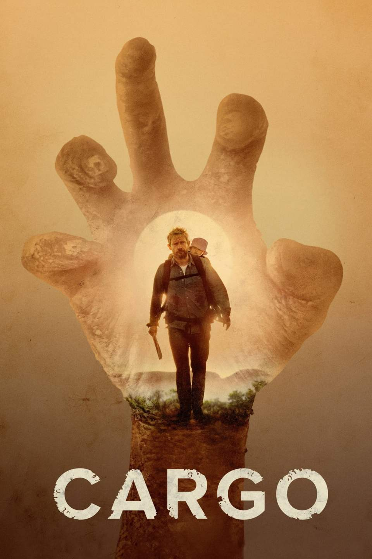 Cargo (2017) - Posters — The Movie Database (TMDb)