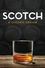 Scotch: A Golden Dream
