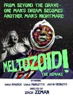 Meltozoid!—The Remake