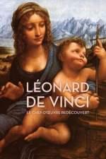 Léonard de Vinci le chef-d'oeuvre redécouvert
