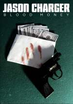 Jason Charger: Blood Money