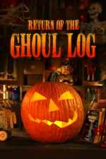 Return of The Ghoul Log