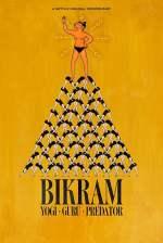 Bikram: Guru dello yoga, predatore sessuale