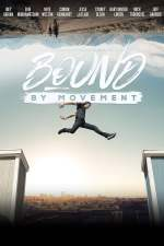 Bound By Movement