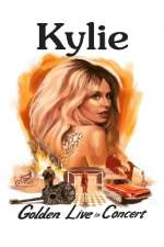 Kylie Minogue - Golden: Live in Concert