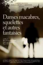 Danses macabres, squelettes et autres fantaisies