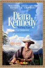 Diana Kennedy: Nothing Fancy