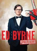 Ed Byrne: Spoiler Alert