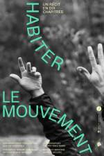 Habiter le mouvement (un récit en 10 chapitres)