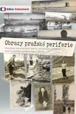 Obrazy pražské periferie