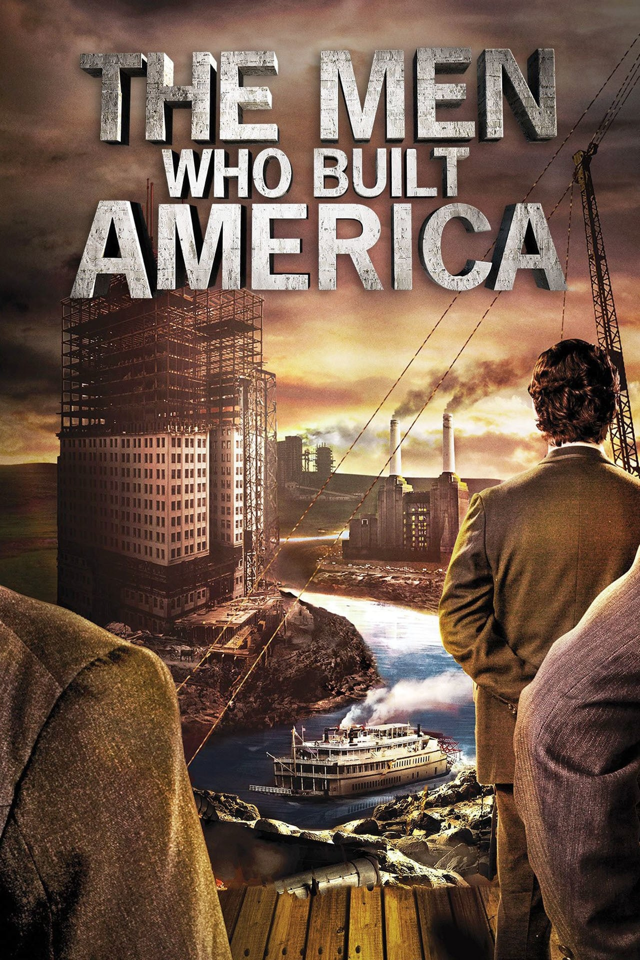 The Men Who Built America Tv Series