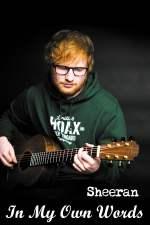 Ed Sheeran: In My Own Words