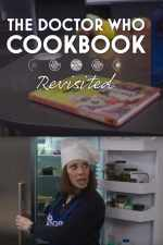 The Doctor Who Cookbook Revisited