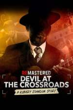 ReMastered: Devil at the Crossroads