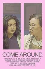 Come Around