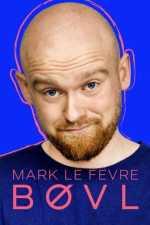 Mark Le Fêvre - BØVL