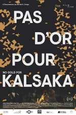 No Gold for Kalsaka