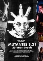 Mutantes S.21 – 25 anos depois