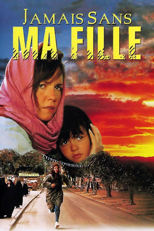 Jamais Sans Ma Fille Film Complet : jamais, fille, complet, Jamais, (1991), Streaming, Complet
