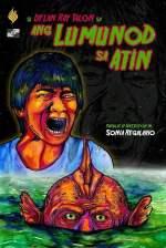 Ang Lumunod Sa Atin