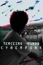 Terceiro Mundo Cyberpunk