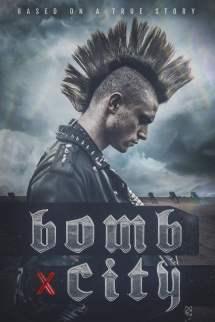 Bomb City Movie 2017