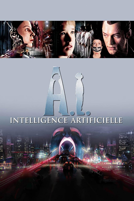 A.I. : Intelligence Artificielle