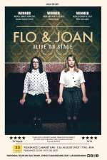 Flo and Joan: Alive on Stage
