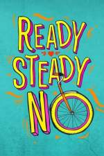 Ready Steady No