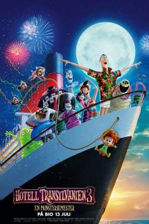 Hotel Transylvania 3 Summer Vacation 2018 Movies.film