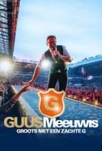 Guus Meeuwis – Groots Met Een Zachte G 2019