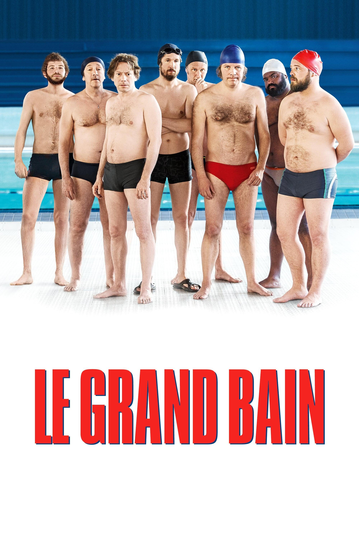 Le Grand Bain Voirfilm : grand, voirfilm, Grand, Streaming, Voirfilms