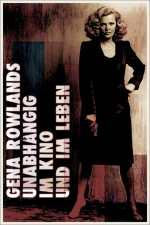 Gena Rowlands - Unabhängig im Kino und im Leben