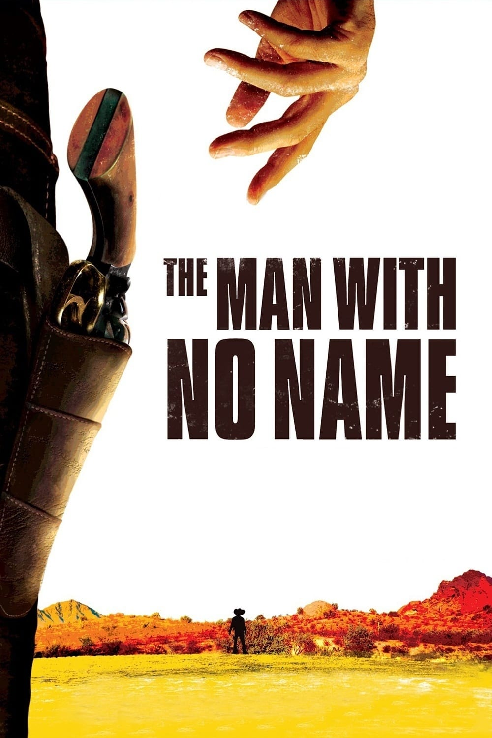 Image result for man with no name poster