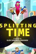 Splitting Time