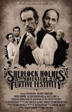 Sherlock Homes and the Adventures of the Furtive Festivity