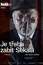 Je třeba zabít Sekala