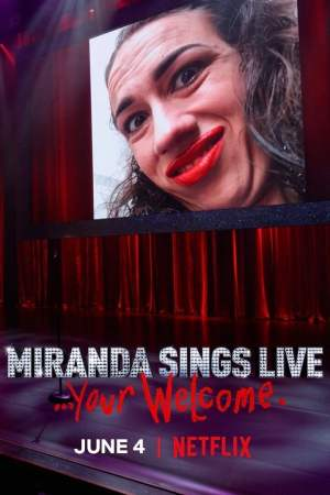Image Miranda Sings Live... Your Welcome