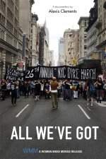 All We've Got